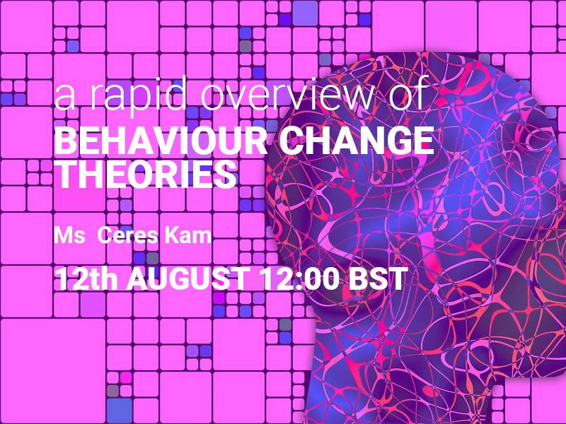 Webinar -A rapid overview of Behaviour Change Theories